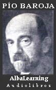 Pío Baroja - Audiolibros y Libros Gratis