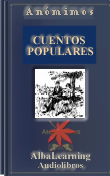 Cuentos y Leyendas Populares - Short Stories and Legends