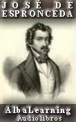 José de Espronceda - Libros y Audiolibros - Poesía  en audio y texto