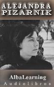 ^Alejandra Pizarnik - Audiolibros y Libros