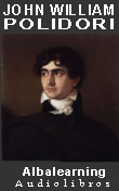 John William Polidori, Audiolibros y Libros