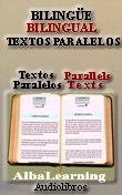 Parallel Texts. Bilingual